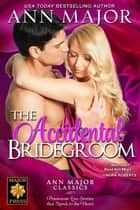 The Accidental Bridegroom ebook by