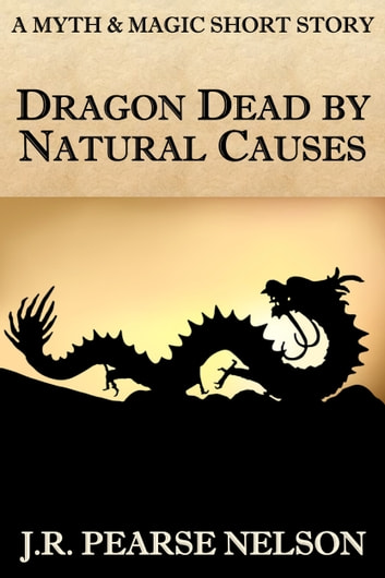 Dragon Dead by Natural Causes ebook by J.R. Pearse Nelson