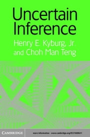 Uncertain Inference ebook by Kyburg, Jr, Henry E.