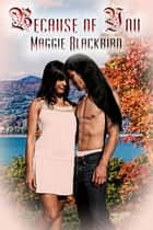 Because of You ebook by Maggie Blackbird