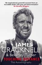 Touching Distance ebook by James Cracknell, Beverley Turner