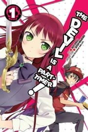 The Devil Is a Part-Timer, Vol. 1 (manga) ebook by Satoshi Wagahara,Akio Hiiragi