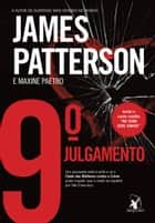 9º julgamento ebook by James Patterson, Maxine Paetro