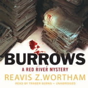 Burrows - A Red River Mystery audiobook by Reavis Z. Wortham, Poisoned Pen Press