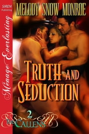 Truth and Seduction ebook by Melody Snow Monroe