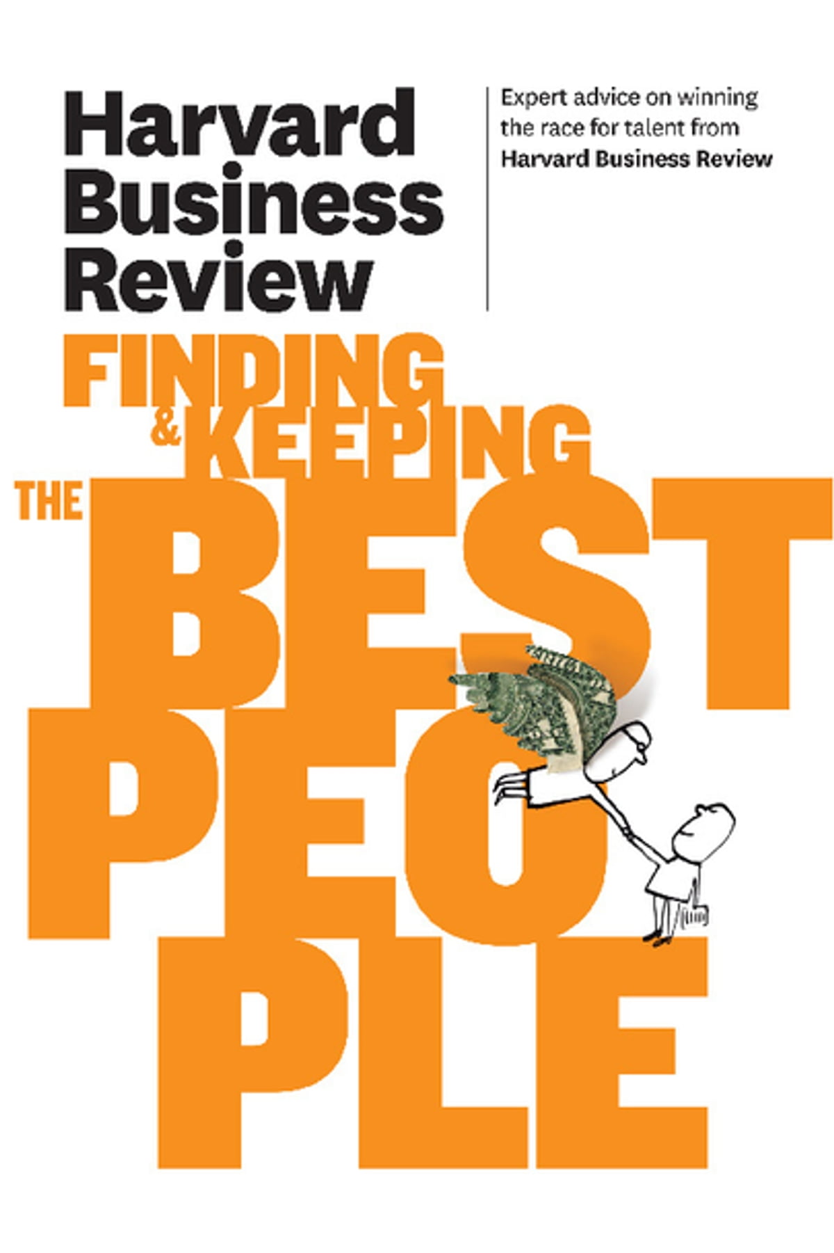 Harvard Business Review on Finding   Keeping the Best People eBook by Harvard  Business Review - 9781422172001  7585090e33f