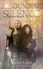 Resounding Silence, Grey Wolves Series Novella #2 ebook by