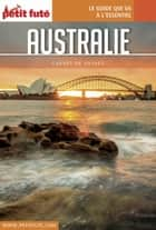 AUSTRALIE 2017 Carnet Petit Futé ebook by Dominique Auzias, Jean-Paul Labourdette
