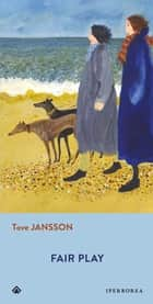Fair play ebook by Tove Jansson, Ali Smith