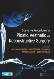 Operative Procedures in Plastic, Aesthetic and Reconstructive Surgery ebook by Hoschander, Ari S.