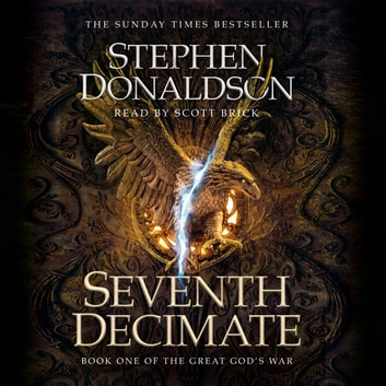 Seventh Decimate - The Great God's War Book One audiobook by Stephen Donaldson