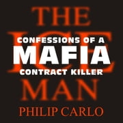 The Ice Man - Confessions of a Mafia Contract Killer audiobook by Philip Carlo