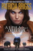 Alpha and Omega: Cry Wolf: Volume One