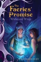 Wishes and Wings ebook by Kathleen Duey, Sandara Tang