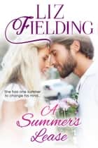 A Summer's Lease ebook by Liz Fielding