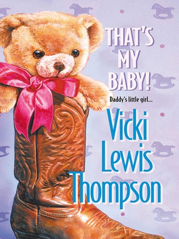 That's My Baby! ebook by Vicki Lewis Thompson