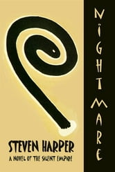 Nightmare: Book II Of The Silent Empire ebook by Steven Harper
