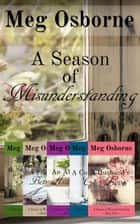 A Season of Misunderstanding ebook by