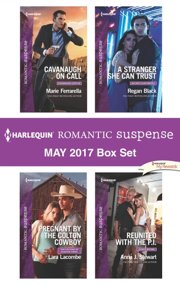 Harlequin Romantic Suspense May 2017 Box Set - An Anthology 電子書 by Marie Ferrarella,Lara Lacombe,Regan Black,Anna J. Stewart