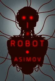 I, Robot ebook by Isaac Asimov