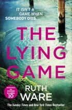 The Lying Game ebook by Ruth Ware