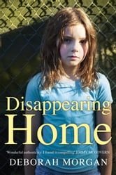 Disappearing Home ebook by Deborah Morgan