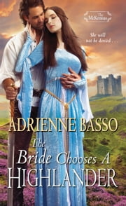 The Bride Chooses a Highlander ebook by Adrienne Basso