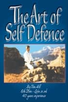 The Art Of Self Defence ebook by Tom Hill