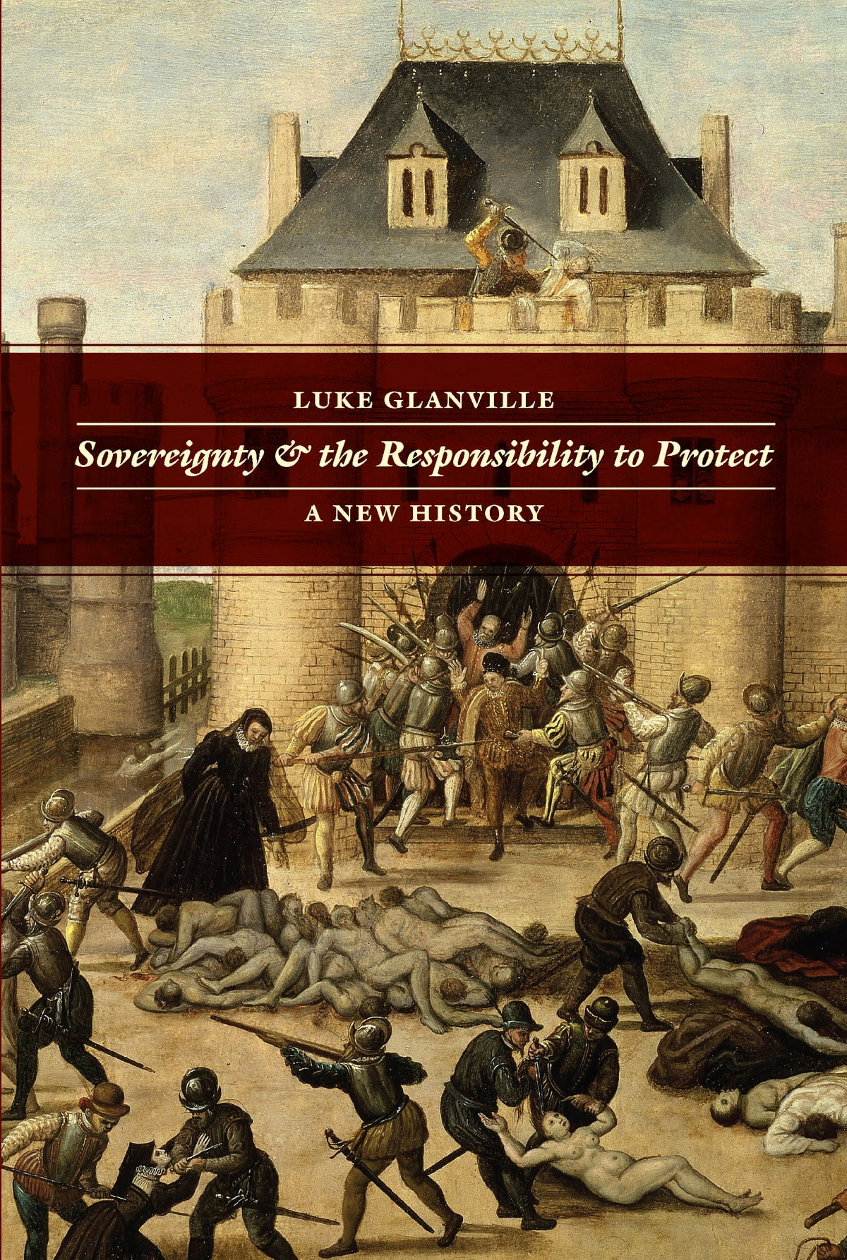 Sovereignty And The Responsibility To Protect Ebook By Luke Glanville   9780226077086  Kobo