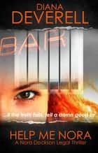 Help Me Nora ebook by Diana Deverell