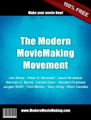 The Modern Moviemaking Movement ebook by Jason Brubaker