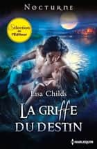 La griffe du destin ebook by Lisa Childs