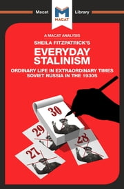 Everyday Stalinism - Ordinary Life in Extraordinary Times: Soviet Russia in the 1930s ebook by Victor Petrov, Riley Quinn