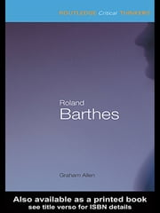 Roland Barthes ebook by Graham Allen