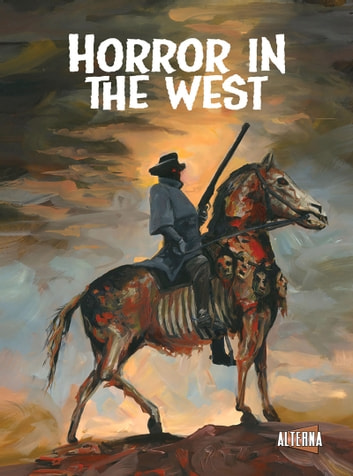 Horror in the West eBook by Phil McClorey,Jeff McComsey