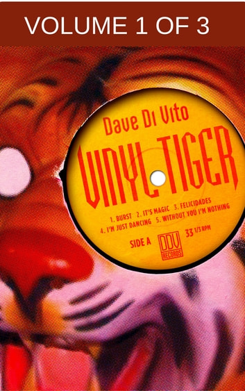Vinyl Tiger Vol.1: the 80s ebook by Dave Di Vito