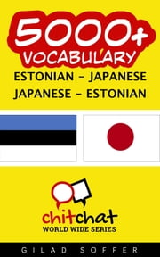 5000+ Vocabulary Estonian - Japanese ebook by Gilad Soffer