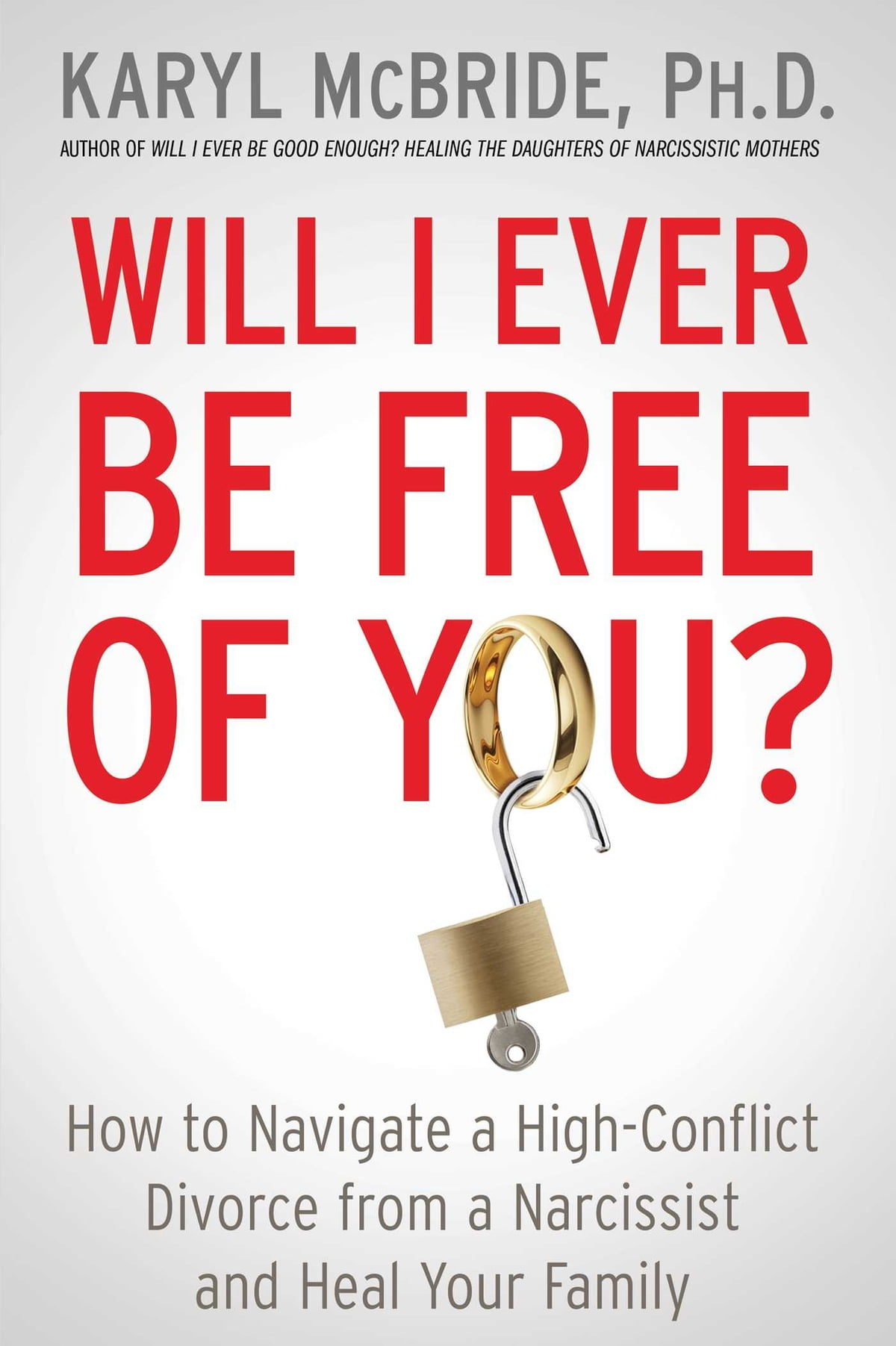 Workbooks codependency workbook free : Will I Ever Be Free of You? eBook by Dr. Karyl McBride, Ph.D ...