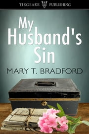 My Husband's Sin ebook by Mary T Bradford