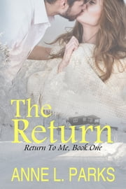The Return ebook by Anne L. Parks