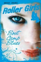 Boot Camp Blues ebook by Megan Sparks