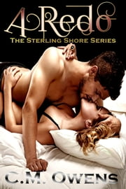 A Redo - The Sterling Shore Series, #6 ebook by C.M. Owens