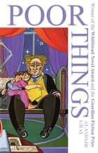 Poor Things eBook by Alasdair Gray