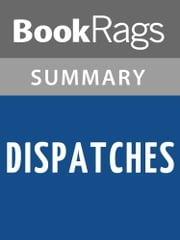 Dispatches by Michael Herr | Summary & Study Guide ebook by BookRags