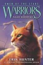 Warriors: Omen of the Stars #3: Night Whispers eBook by Erin Hunter, Owen Richardson, Allen Douglas