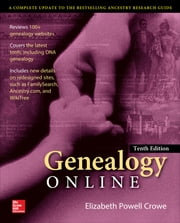 Genealogy Online, Tenth Edition ebook by Elizabeth Crowe
