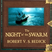 The Night of the Swarm audiobook by Robert V. S. Redick
