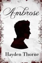 Ambrose - Dolores, #1 ebook by Hayden Thorne