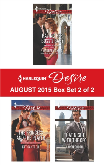 Harlequin Desire August 2015 - Box Set 2 of 2 - An Anthology 電子書 by Maureen Child,Kat Cantrell,Karen Booth