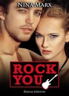 Rock you - volume 12 ebook by Nina  Marx